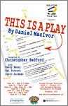 This Is A Play poster, click to enlarge